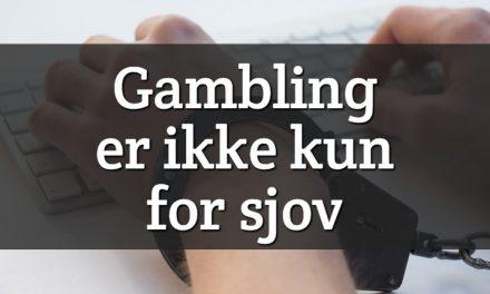 Gambling er ikke kun for sjov