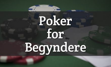 Poker for begyndere